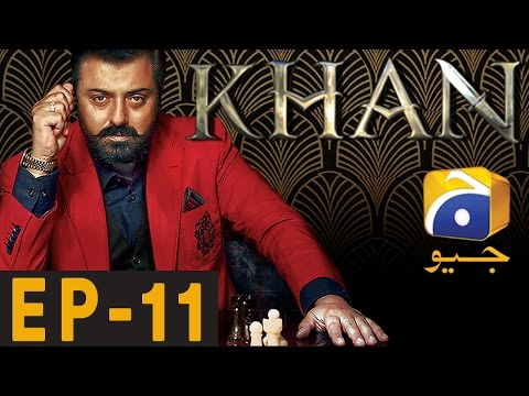 KHAN - Episode 11   Har Pal Geo