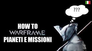 Come giocare a Warframe 2 - How to Warframe 2 [ITA] Pianeti e Missioni