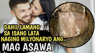 MAG-ASAWA NAGING MILYONARYO DAHIL LAMANG SA ISANG LATA