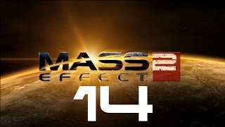 Let's Play Mass Effect 2 - Part 14