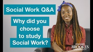 Social Work Q&A - Ep 1 - Why did you choose to study Social Work?