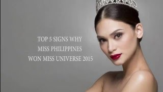 TOP 5 SIGNS WHY 'MISS PHILIPPINES' WON THE MISS UNIVERSE 2015!