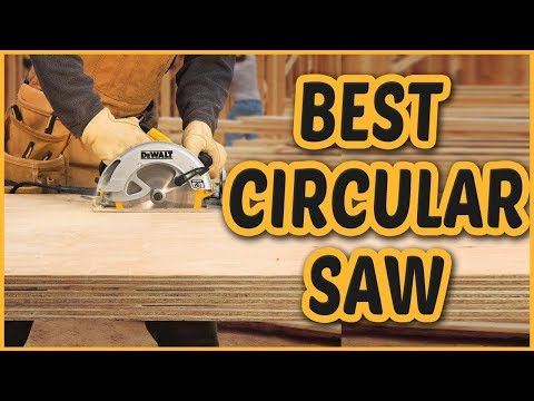 Best Circular Saw 2018 | Circular Saw Reviews