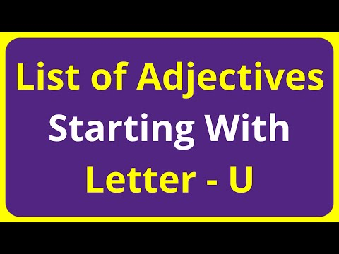 List of Adjectives Words Starting With Letter - U