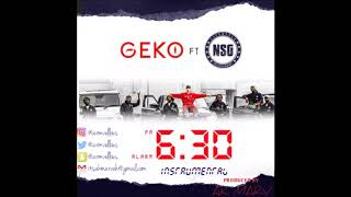Geko Ft. NSG   6:30 Instrumental (Prod. By Ak Marv)   Afroswing Instrumentals 2018