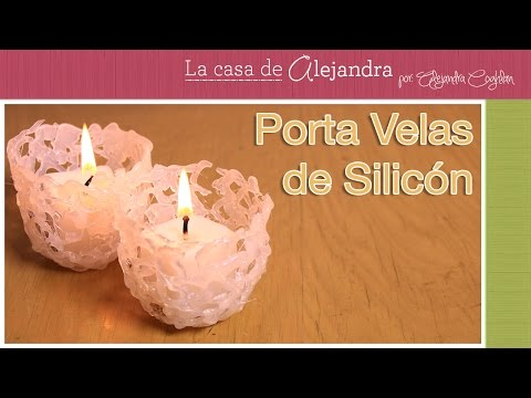 Super Originales Porta Velas de Silicon DIY Alejandra Coghlan