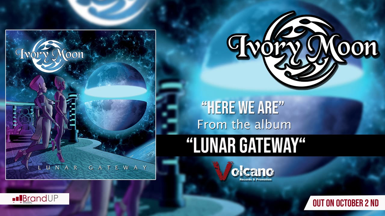 IVORY MOON - Here we are