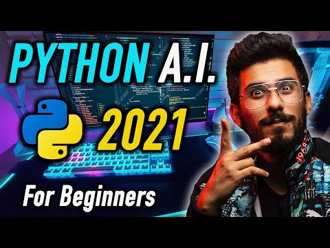 Python Artificial Intelligence Tutorial - AI Full Course for Beginners in 9 Hours [2021]