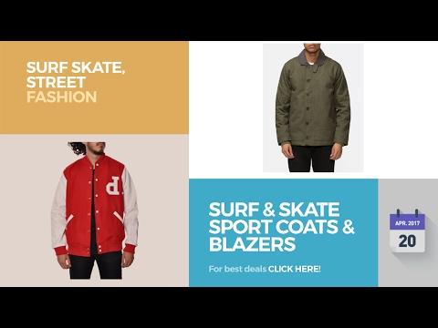 Surf & Skate Sport Coats & Blazers Surf Skate, Street Fashion