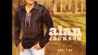 Alan Jackson - To Do What I Do
