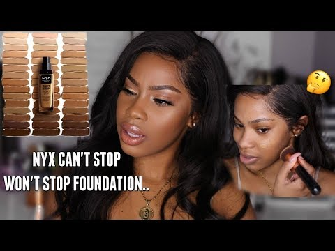 UM OK NYX…  NEW CAN'T STOP WON'T STOP FOUNDATION REVIEW!