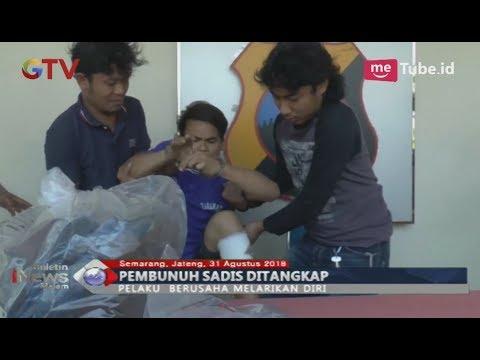 Pelaku Pembunuhan Sadis di Semarang Berhasil Ditangkap Pasca Menjadi Buronan Polisi - BIM 31/08