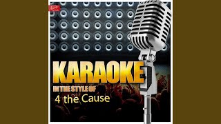 Ain't No Sunshine (In the Style of 4 the Cause) (Karaoke Version)