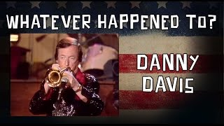 Whatever Happened to Danny Davis?