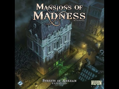 The Purge: # 1982 Mansions of Madness: Second Edition - Streets of Arkham: Expansion: Is there enough in the box to justify a purchase to hit those dangerous streets?
