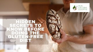 Hidden Secrets to know before doing the gluten-free diet