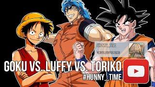 Goku Vs Luffy Vs Toriko Full Fight English Sub