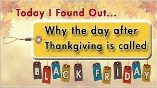 """Why the Day After Thanksgiving is Called """"Black Friday"""""""