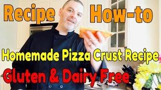 Gluten Free Pizza Dough - My Delicious Homemade Gluten Free Pizza Crust Recipe