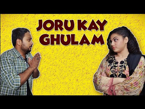 Joru Kay Ghulam | Comedy Sketch | The Idiotz