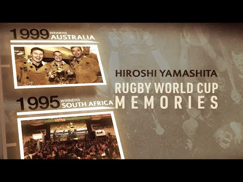Hiroshi Yamashita   Rugby World Cup memories