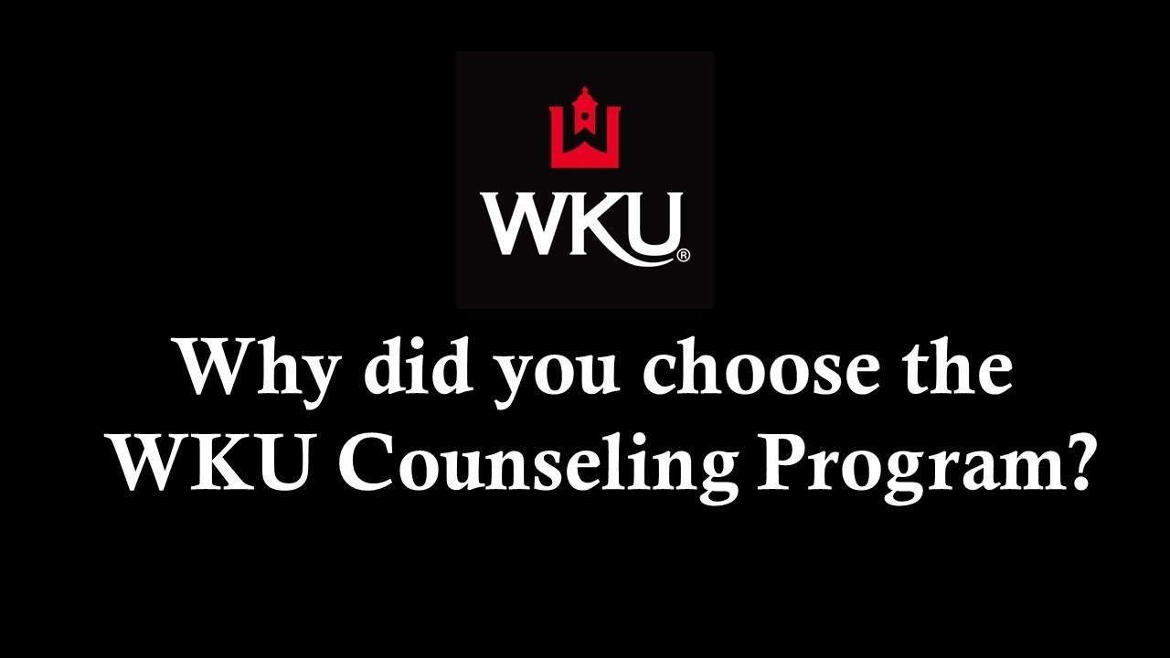 Why choose WKU Counseling? Video Preview