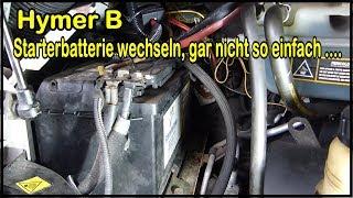 Starterbatterie beim Hymer B Ducato 244 wechseln - gar nicht so einfach .... Varta 12 Volt 100 AH