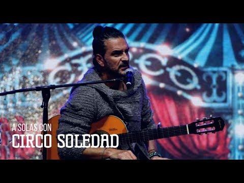 Ricardo Arjona video A solas con el Circo Soledad - Argentina | Julio 2017