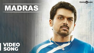 Madras Official Full Video Song