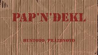 Video Pap'n'dekl - Hustoto, prázdnoto