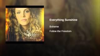 Everything Sunshine