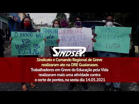Greve na Educação Pela Vida: Ato DRE Guaianases - 14.05