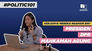 Presiden, DPR, MA: Kerjanya Mereka Ngapain Sih?