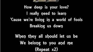 The Lyrics Of The Bee Gees  How Deep Is Your Love