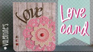 Love Card - San Valentín