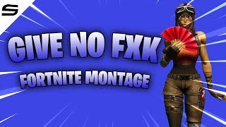 """The BEST """"Give No Fxk"""" Fortnite Montage ( Migos, Young Thug, Travis Scott )"""