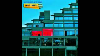 The Streets - Trust Me