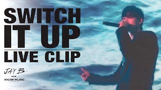 JAY B - Switch It Up (Feat. sokodomo) (Prod. Cha Cha Malone) (Official Live Clip)