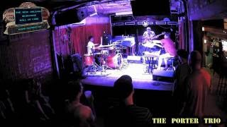 THE PORTER TRIO at The Maple Leaf Bar  7/11/16
