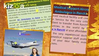 Get Trusted Air Ambulance in Patna with Doctor Facility