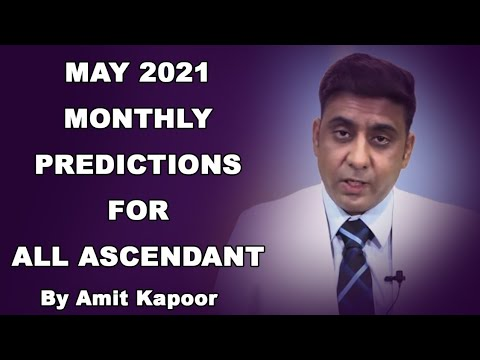 MAY 2021 MONTHLY PREDICTIONS FOR ALL ASCENDANT { IN ENG & HINDI } BY #AMITKAPOOR
