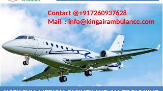 Get Finest Air Ambulance Service in Bhopal and Bokaro by King