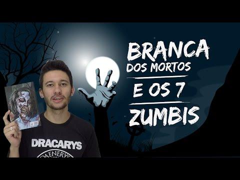 BRANCA DOS MORTOS E OS 7 ZUMBIS | André Jorge Jr