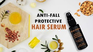 ANTIFALL PROTECTIVE HAIR SERUM: For Hair Strength & Regrowth