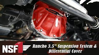 NSF1 Project Jeep Part 15: Rancho 3.5″ Sport Lift Kit & Differential Covers
