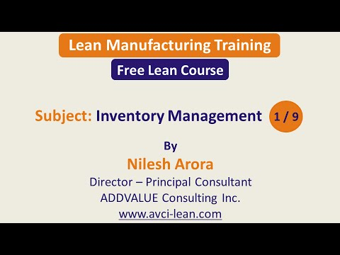 Inventory Management Part 1 / 9 - Lean Manufacturing Training ...