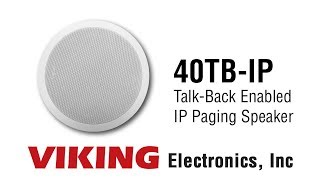 Viking 40TB-IP IP Paging Speaker with Talk-back
