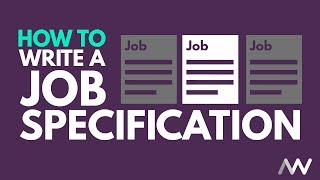 How to Create a Job Specification and How to Devise a Person Spec
