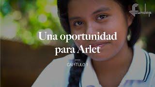 Una oportunidad para Arlet – Capítulo 1