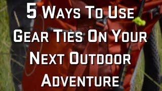 5 Gear Tie Use...